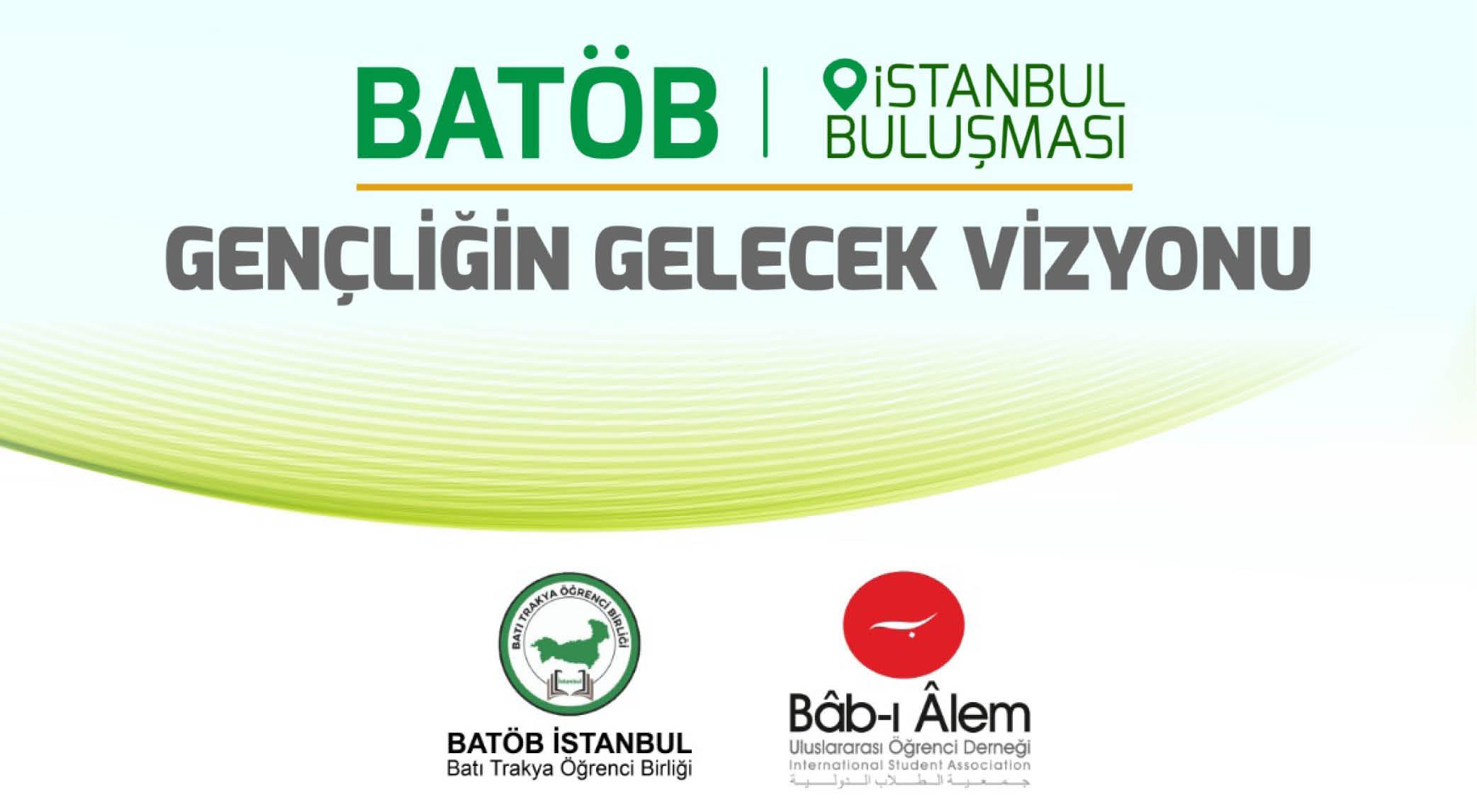 BATÖB-İstanbul Buluşması 30 Kasımda başlıyor