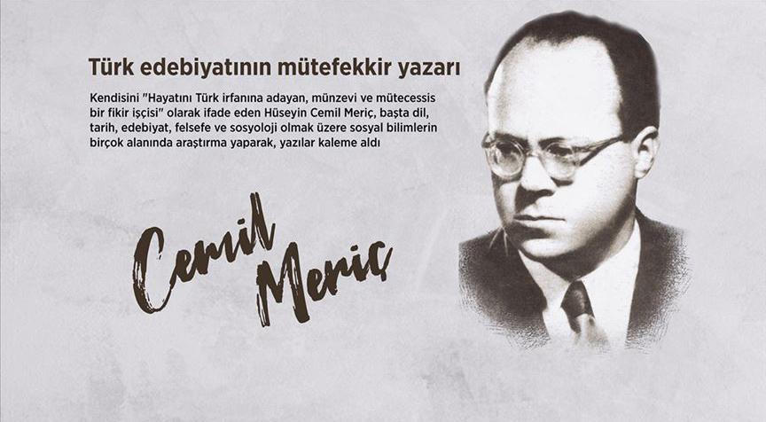 Türk edebiyatının mütefekkir yazarı: Cemil Meriç