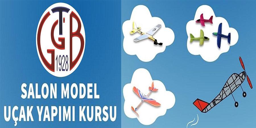 GTGB'de çocuklara Salon Model Uçak Yapımı Kursu verilecek