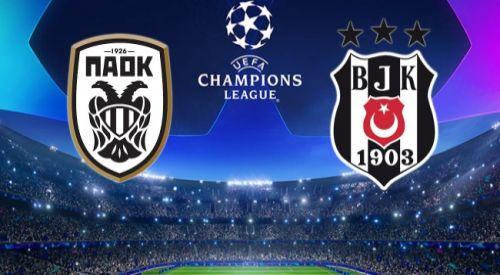 PAOK-Beşiktaş maçını Kanal D ve OPEN tv yayınlayacak