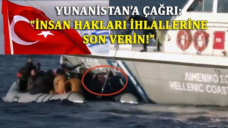 Türkiye'den Yunanistan'ın sığınmacıları geri itmesine tepki