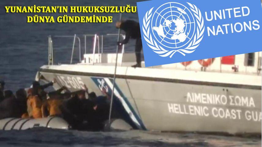 BM: Yunanistan uluslararası hukuku 'açıkça' ihlal ediyor