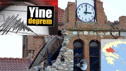 Yunanistan'da yine deprem oldu