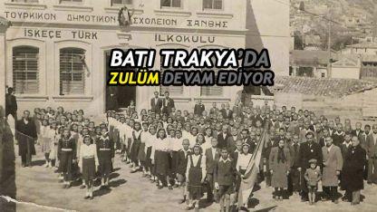 Batı Trakya'da Türk Azınlık Eğitimine yönelik keyfi uygulamalar devam ediyor