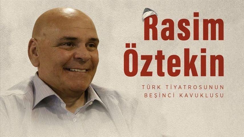 Türk tiyatrosunun beşinci kavuklusu: Rasim Öztekin