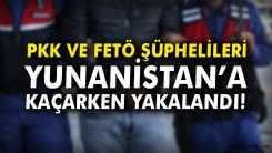 Terör örgütleri FETÖ ve PKK'lılar Yunanistan'a sığınmaya devam ediyor