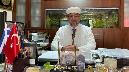 Müftü Mete Berat Kandili mesajı yayınladı