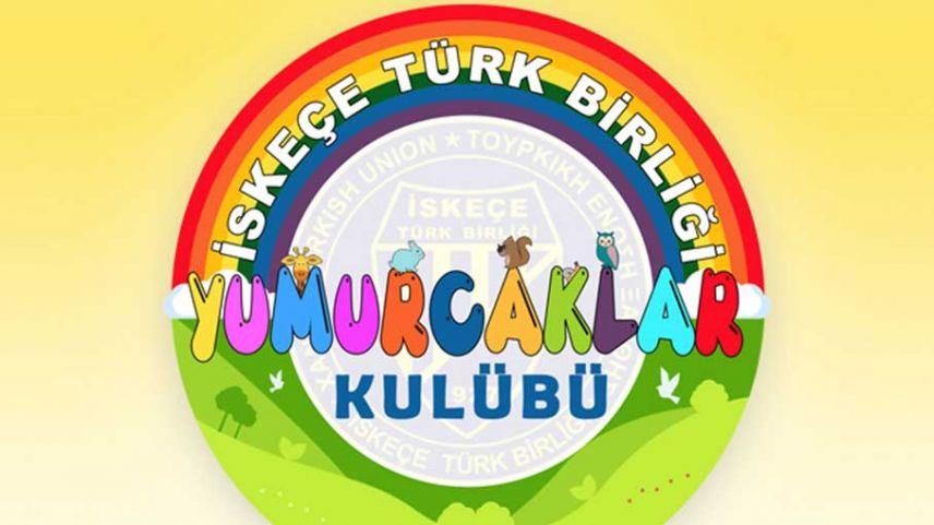 'İskeçe Türk Birliği Yumurcaklar Kulübü' yeniden başlıyor