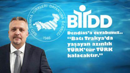 BTTDD: Dendias'a cevabımız: Batı Trakya'da yaşayan Azınlık Türk'tür Türk kalacaktır