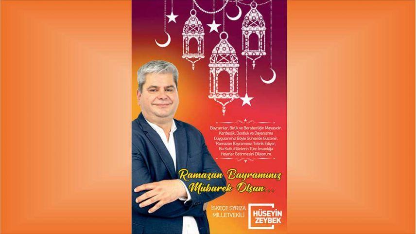 İskeçe Milletvekili Hüseyin Zeybek'ten Ramazan Bayramı Tebriği