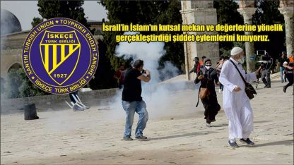 İskeçe Türk Birliği İsrail'in şiddet eylemlerini kınadı
