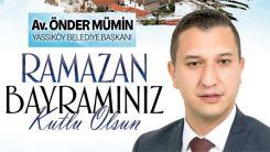 Yassıköy Belediye Başkanı Önder Mümin'den Ramazan Bayramı kutlaması
