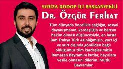 Dr. Özgür Ferhat Ramazan Bayramı mesajı yayınladı