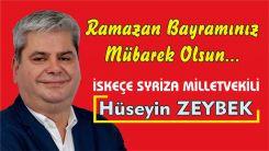 İskeçe Milletvekili Hüseyin Zeybek'ten Ramazan Bayramı kutlaması