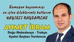 Eyalet Başkan Yardımcısı Ahmet İbram'dan bayram kutlaması