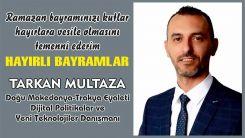 Eyalet Başkanlığı Danışmanı Tarkan Multaza'dan bayram kutlaması
