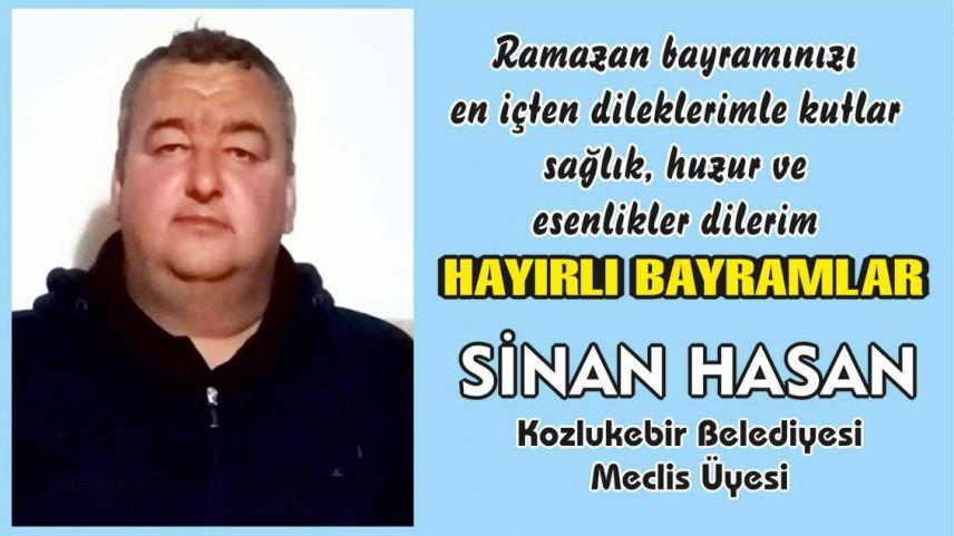 Kozlukebir Belediyesi Meclis Üyesi SİNAN HASAN'dan bayram mesajı