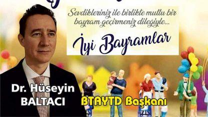 Dr. HÜSEYİN BALTACI Ramazan Bayramı mesajı yayınladı
