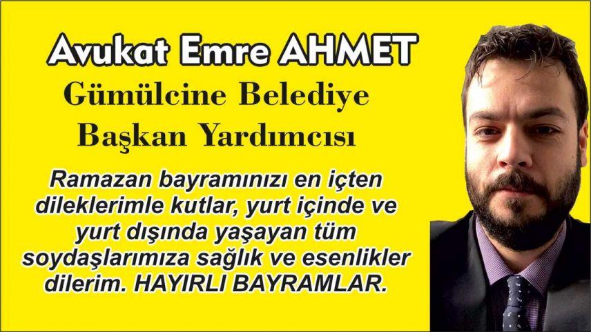 Gümülcine Belediye Başkan Yardımcısı EMRE AHMET'den bayram kutlaması