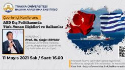 """Edirne'de """"ABD Dış Politikasında Türk-Yunan İlişkileri ve Balkanlar"""" konferansı düzenlendi"""