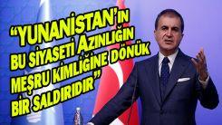 Çelik'ten Miçotakis'in Batı Trakya Türk Azınlığı'nın kimliğine dönük ifadelerine tepki