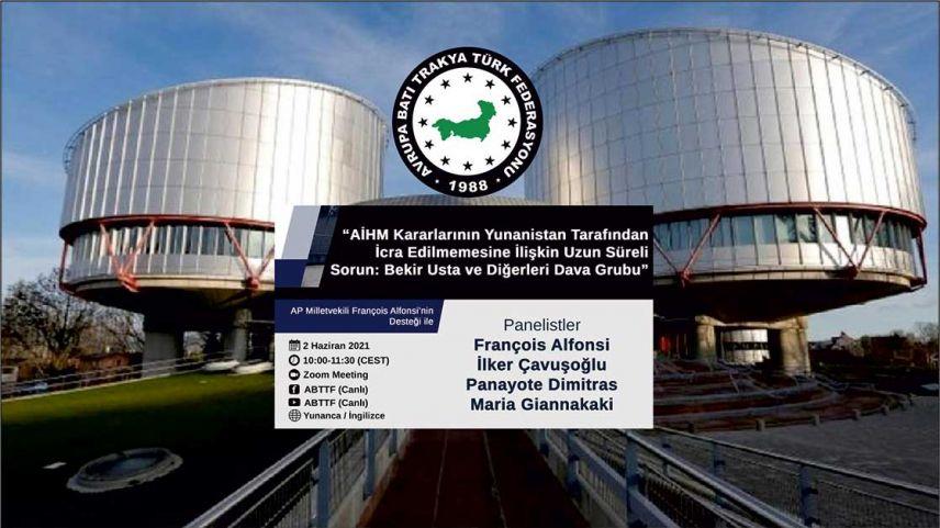 ABTTF, Yunanistan'ın  Türk dernekleri ile ilgili AİHM kararlarını uygulamaması konusunu gündeme getiriyor