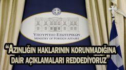 Dışişleri Bakanlığı'ndan Çavuşoğlu'nun Batı Trakya ziyaretine ilk tepki