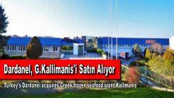 Dardanel, deniz ürünleri pazar lideri Kallimanis'i satın alıyor