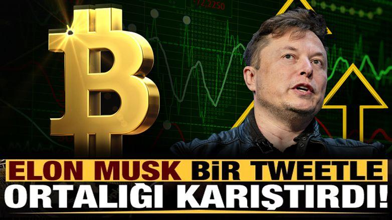 Elon Musk, bir tweetle yine ortalığı karıştırdı: Bitcoin uçuşa geçti