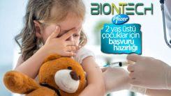 BioNTech 2 yaş üstü çocuklara aşı için başvuruya hazırlanıyor