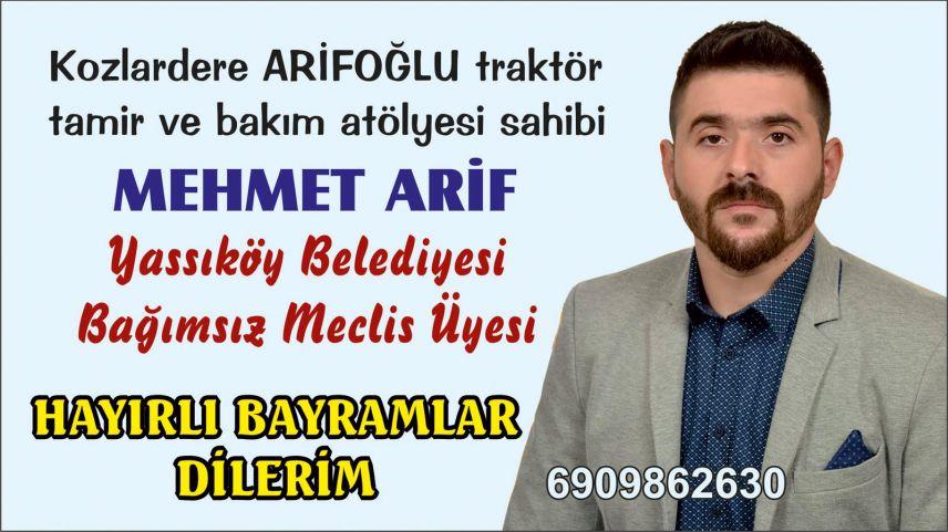 Yassıköy Belediyesi Bağımsız Meclis Üyesi Mehmet Arif'ten bayram tebriği