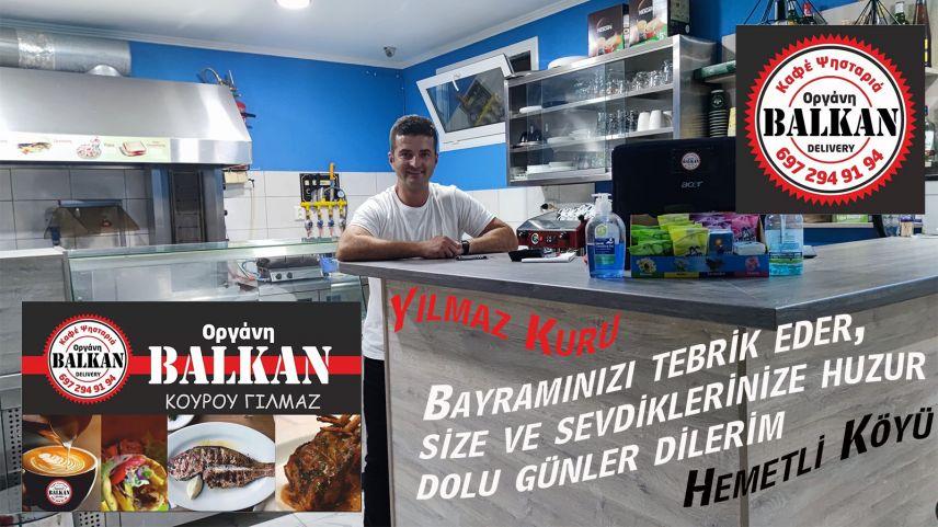 BALKAN Cafe & Lokantası sahibi Yılmaz Kuru bayramınızı kutlar