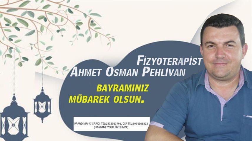 Fizyoterapi Uzmanı Ahmet Osman Pehlivan'dan bayram tebriği