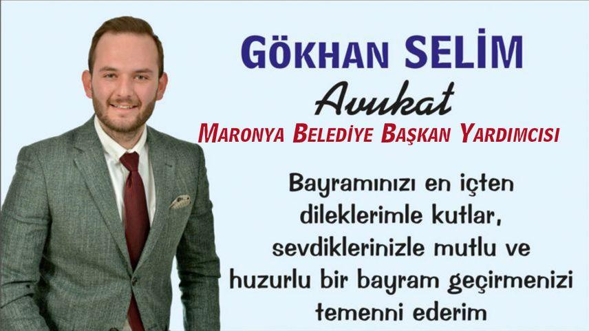 Maronya Belediye Başkan Yardımcısı Av. Gökhan Selim'den bayram tebriği