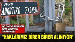 Batı Trakya Türklerinden dünya kamuoyuna yardım çağrısı!