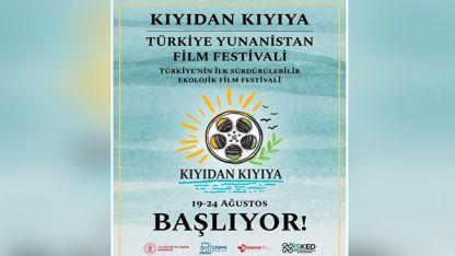 Türkiye ve Yunanistan sineması Çeşme'de buluşuyor