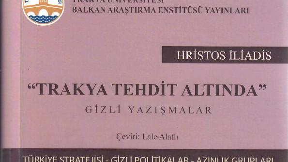 """""""Trakya Tehdit Altında"""" kitabı Türkiye'de yayınlandı"""