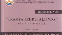 """""""Trakya Tehdit Altında"""" kitabı Türkiye'de yayımlandı"""