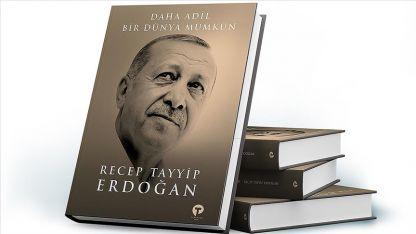 Erdoğan'dan 'Daha Adil Bir Dünya Mümkün' kitabı