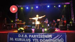 DEB Partisi 30. Yıl Konserine binlerce kişi katıldı
