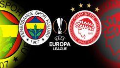 Fenerbahçe - Olympiakos maçı ne zaman, hangi kanalda, saat kaçta?