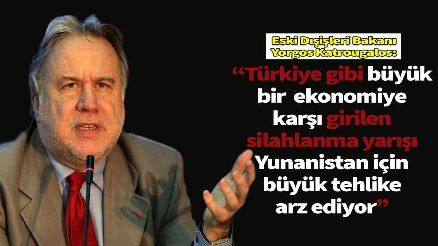 Eski Dışişleri Bakanı Katrougalos: 'Türkiye ile yarışmamız hata olur'