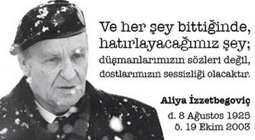 """""""BİLGE KRAL"""" ALİYA İZZETBEGOVİÇ'İ ÖZLEMLE ANIYORUZ"""
