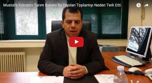 Çiftçileri İlgilendiren Toplantıyı Mustafa Katrancı Neden Terk Etti?