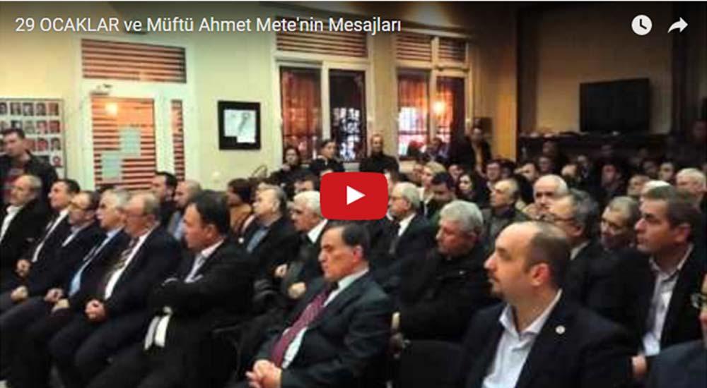 29 OCAKLAR ve Müftü Ahmet METE'nin Mesajları