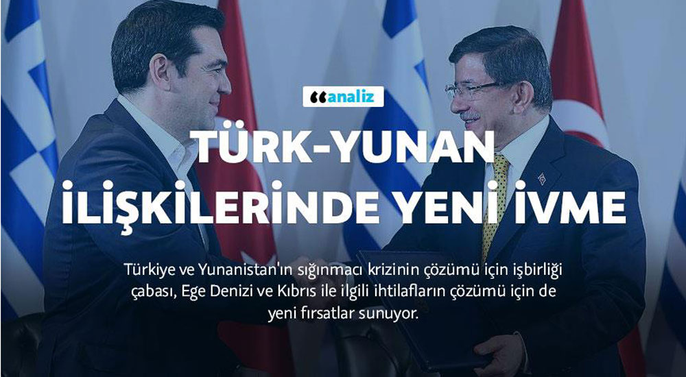 Türk-Yunan İlişkilerinde Yeni İvme