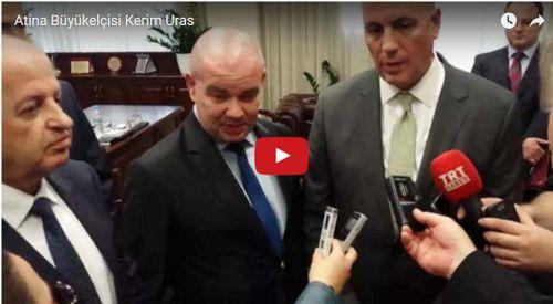 Büyükelçi Kerim Uras Yunanlı Yöneticileri Ziyaret Etti (VİDEO)
