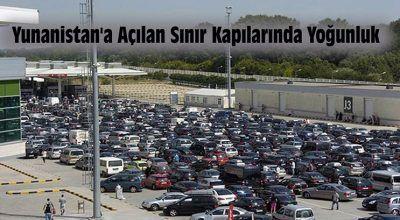 Türk-Yunan Sınır Kapılarında Yoğunluk