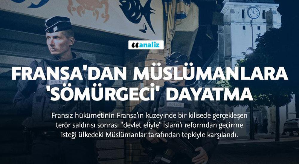 Fransa'dan Müslümanlara 'sömürgeci' dayatma