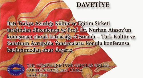 """Gümülcine'de konferans: """"Osmanlı-Türk Kültür ve Sanatının Avrupa'da Yansımaları"""""""